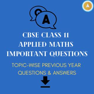 CBSE Class 11 Applied Maths Mathematical Reasoning