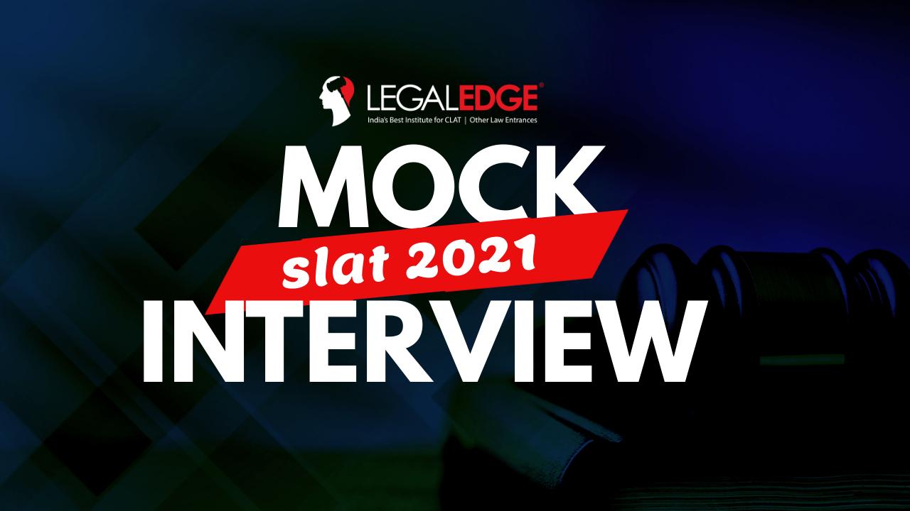 SLAT 2021 | Mock Personal Interviews- 02