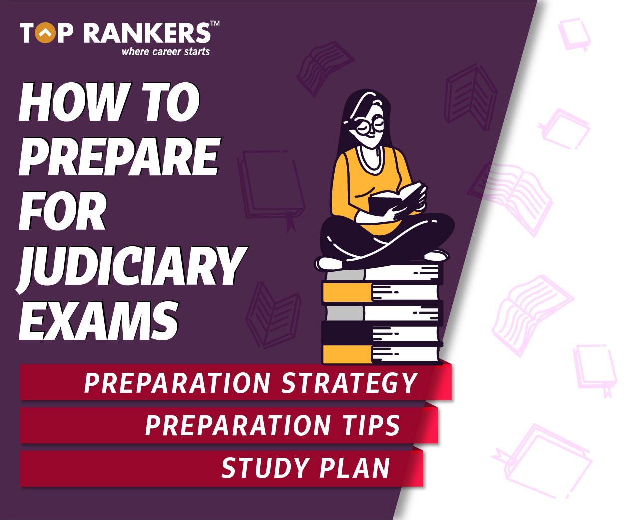 How to Prepare for Judiciary Exams