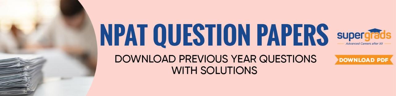NPAT Question Papers