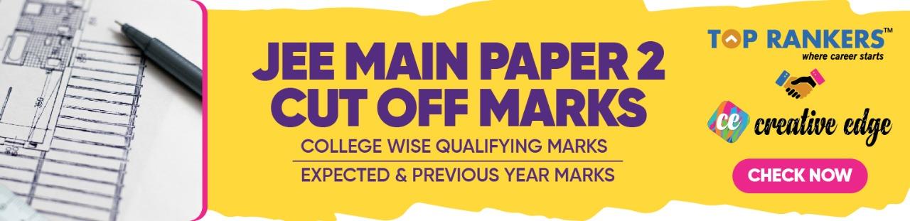JEE Main Paper 2 Cut Off