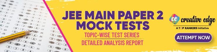 JEE Main Paper 2 Mock Tests