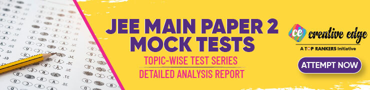 JEE Main Paper 2 mock test
