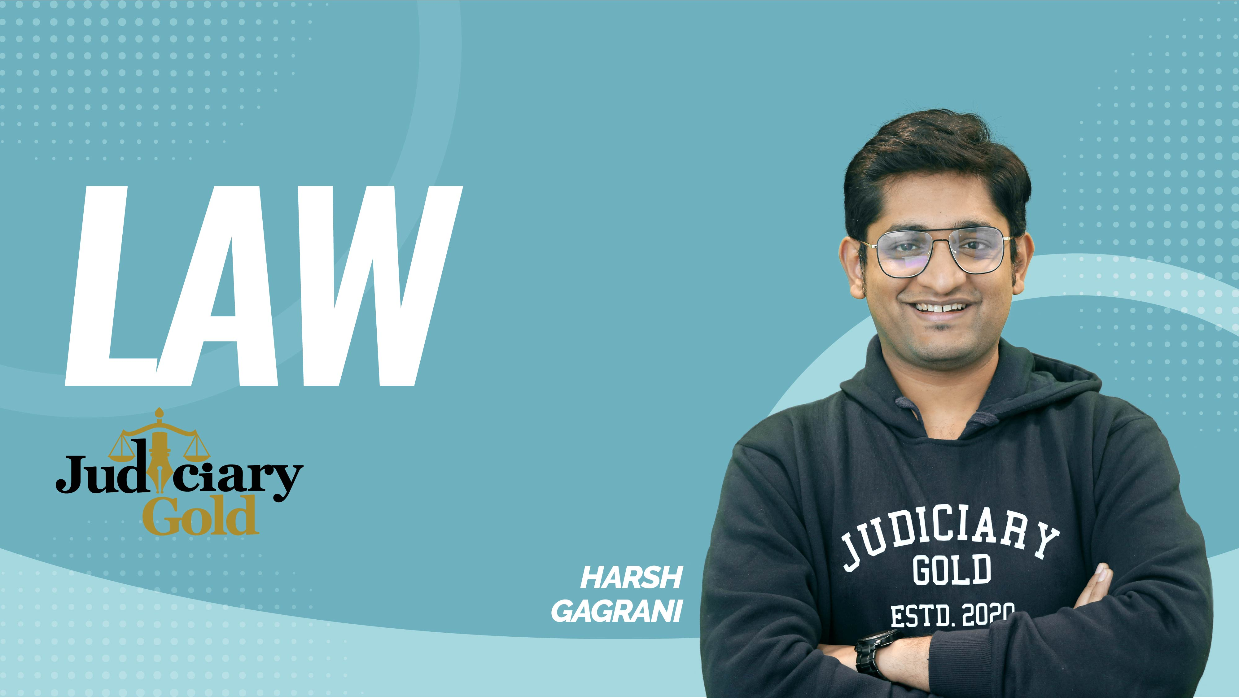 Judiciary Gold | Indian Constitution | By Harsh Sir