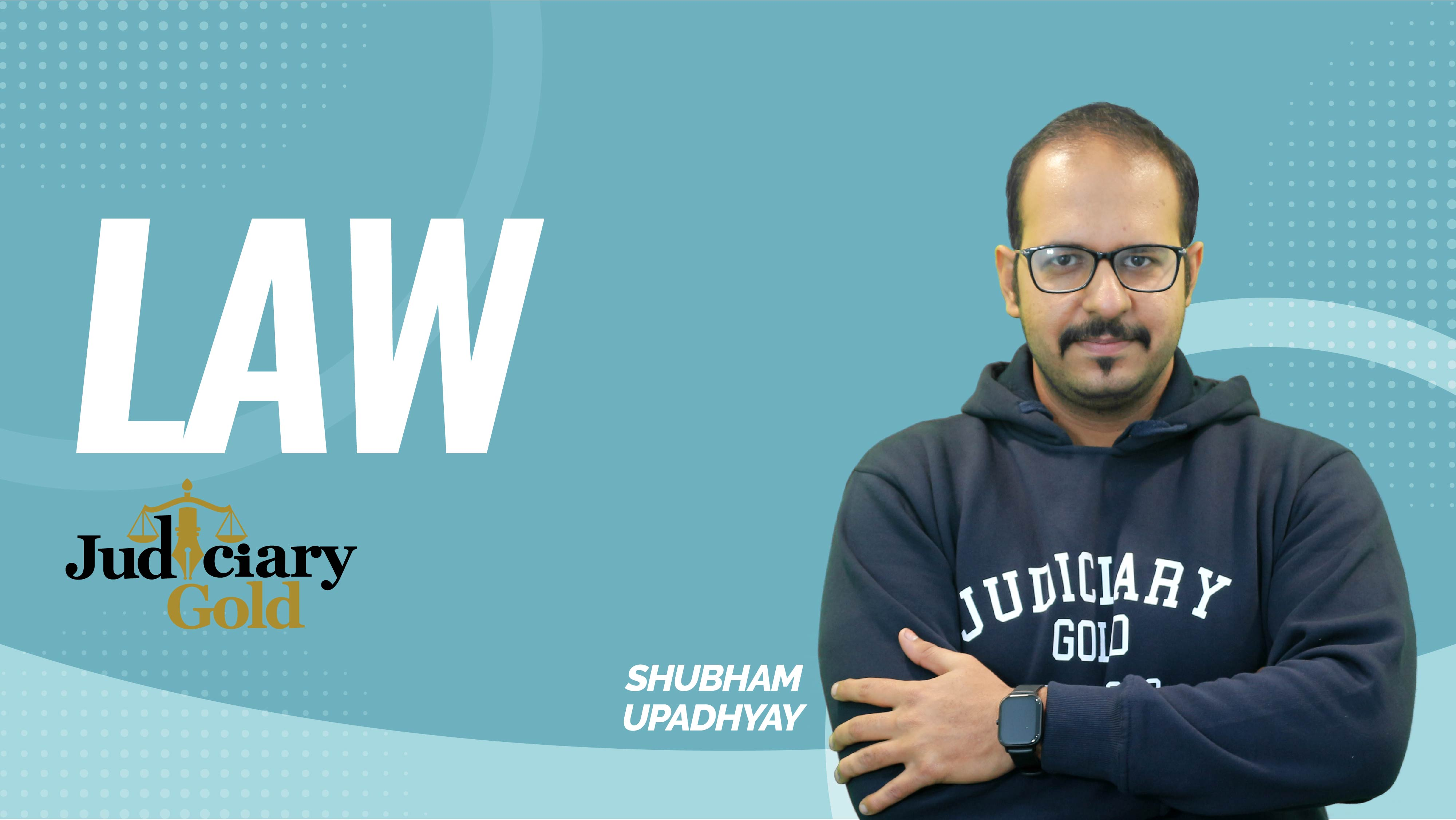 Judiciary Gold | Transfer of Property Act | TPA - Section 17, Vested and Contingent Interest | By Shubham Upadhyay Sir