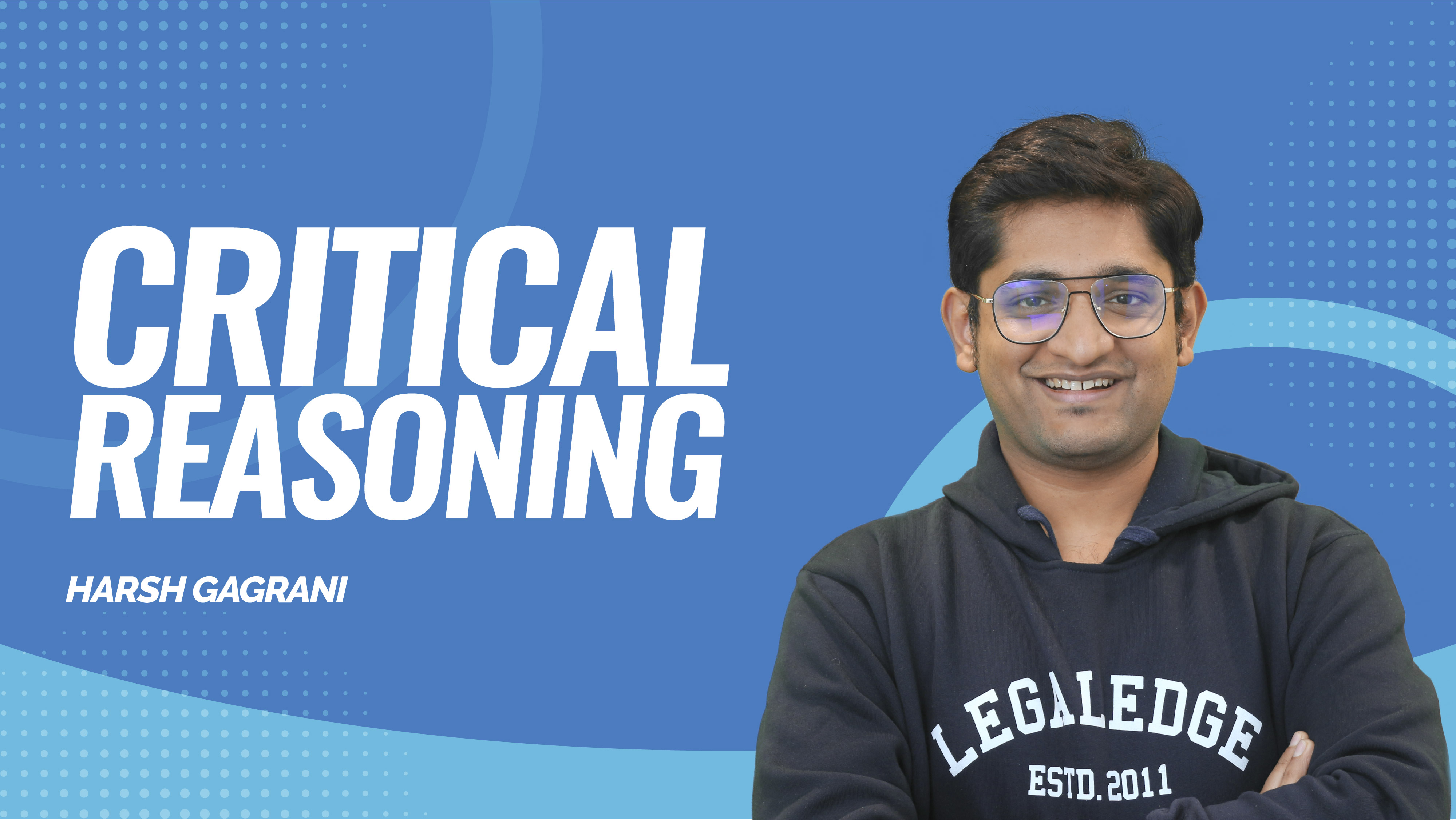 CLAT Gold | Critical Reasoning | Introduction to Critical Reasoning & Assumptions | By Harsh Sir