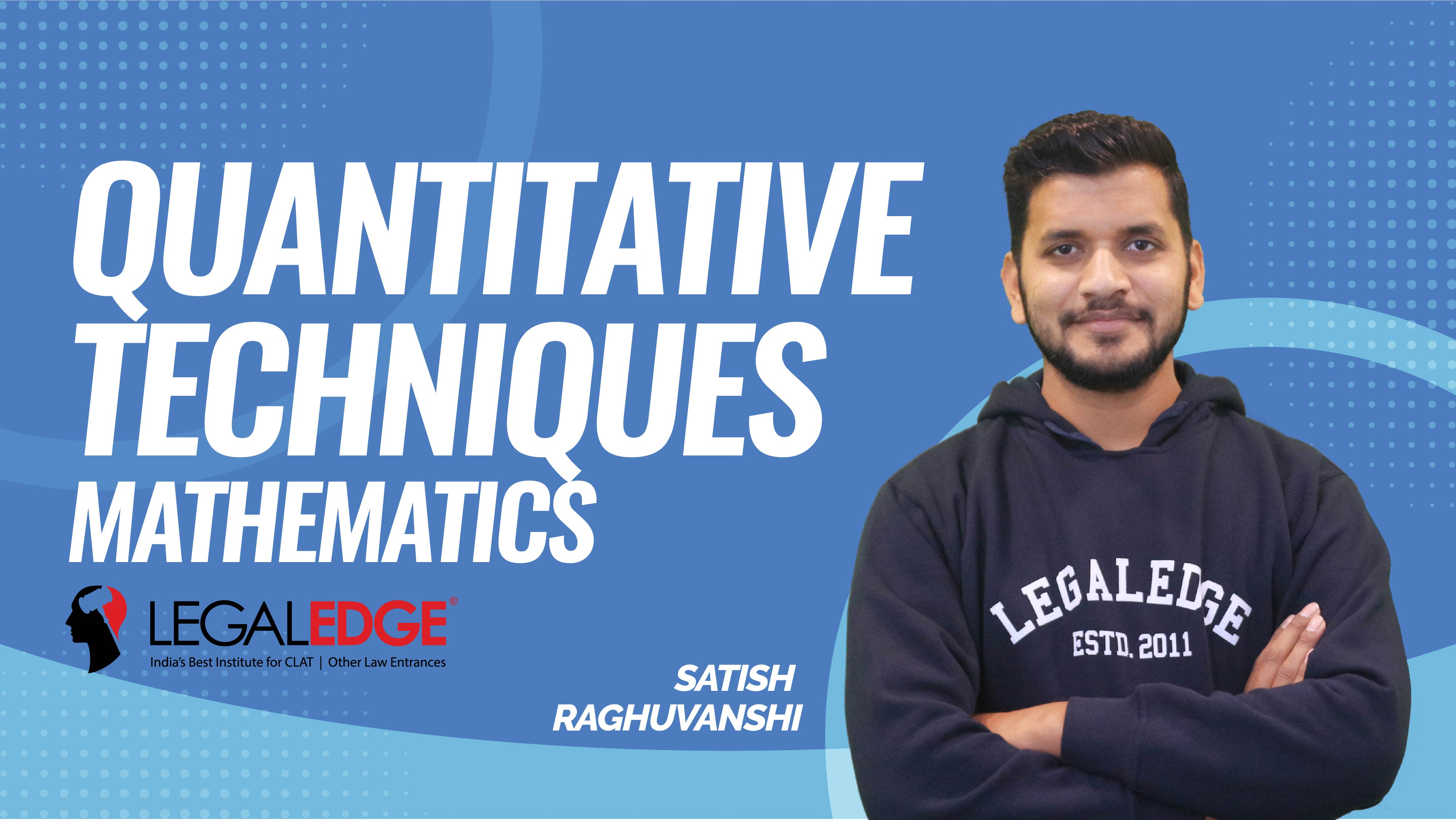 CLAT Gold | Quantitative Techniques | Word problem based on linear and Quadratic Equation | by Satish Sir