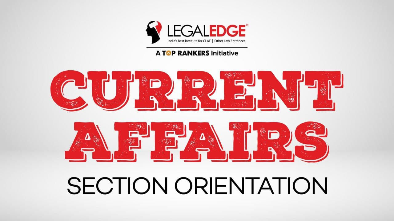 Section Orientation | Current Affairs/General Knowledge