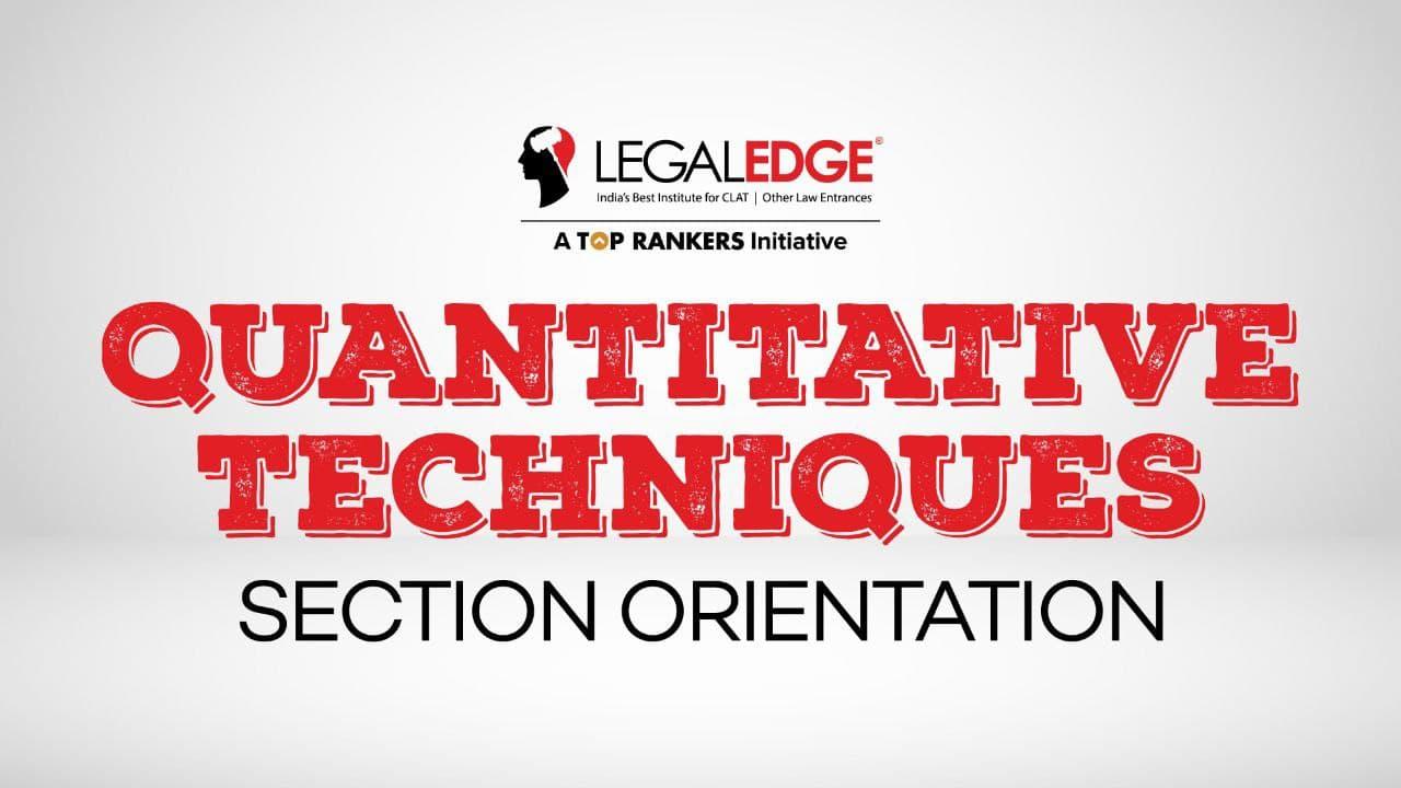 Section Orientation | Quantitative Techniques