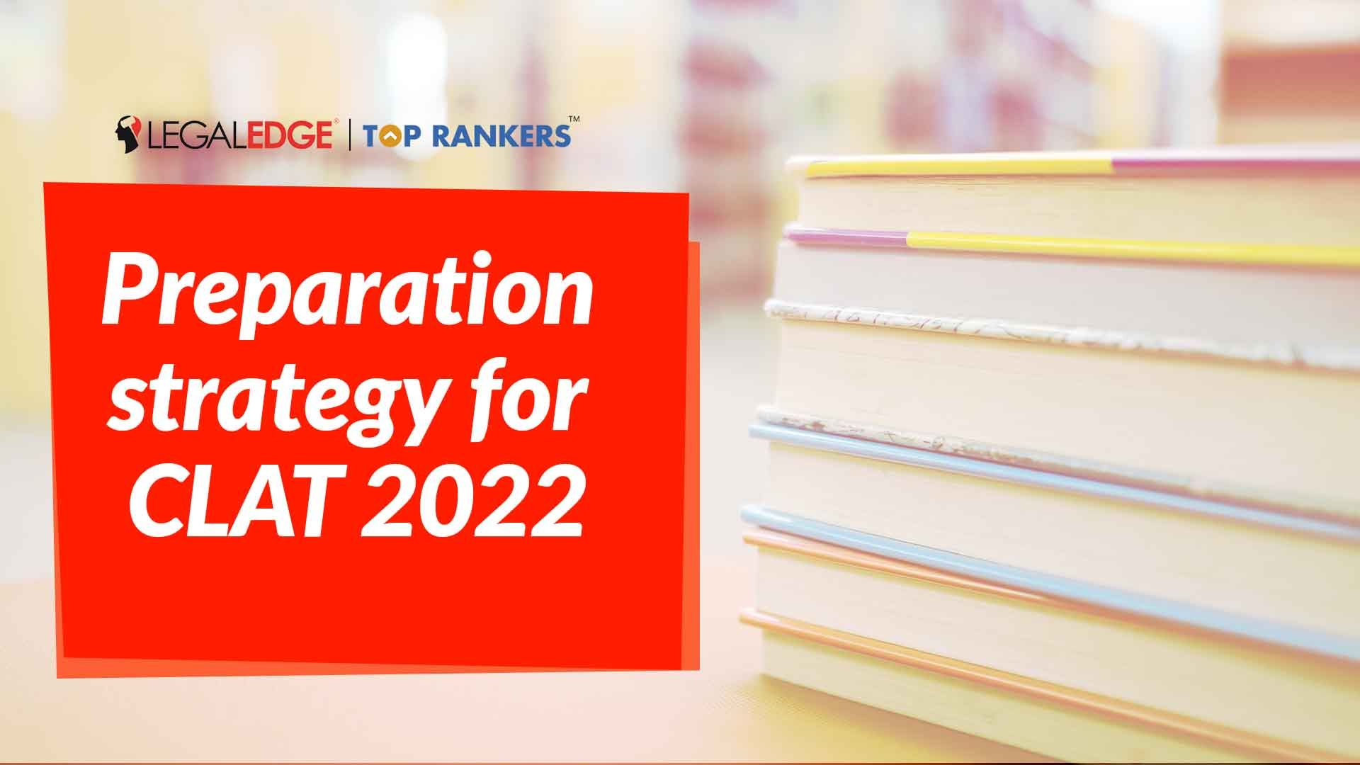 Legal Reasoning | Preparation Strategy for CLAT 2022 | By Sakshi Tomar