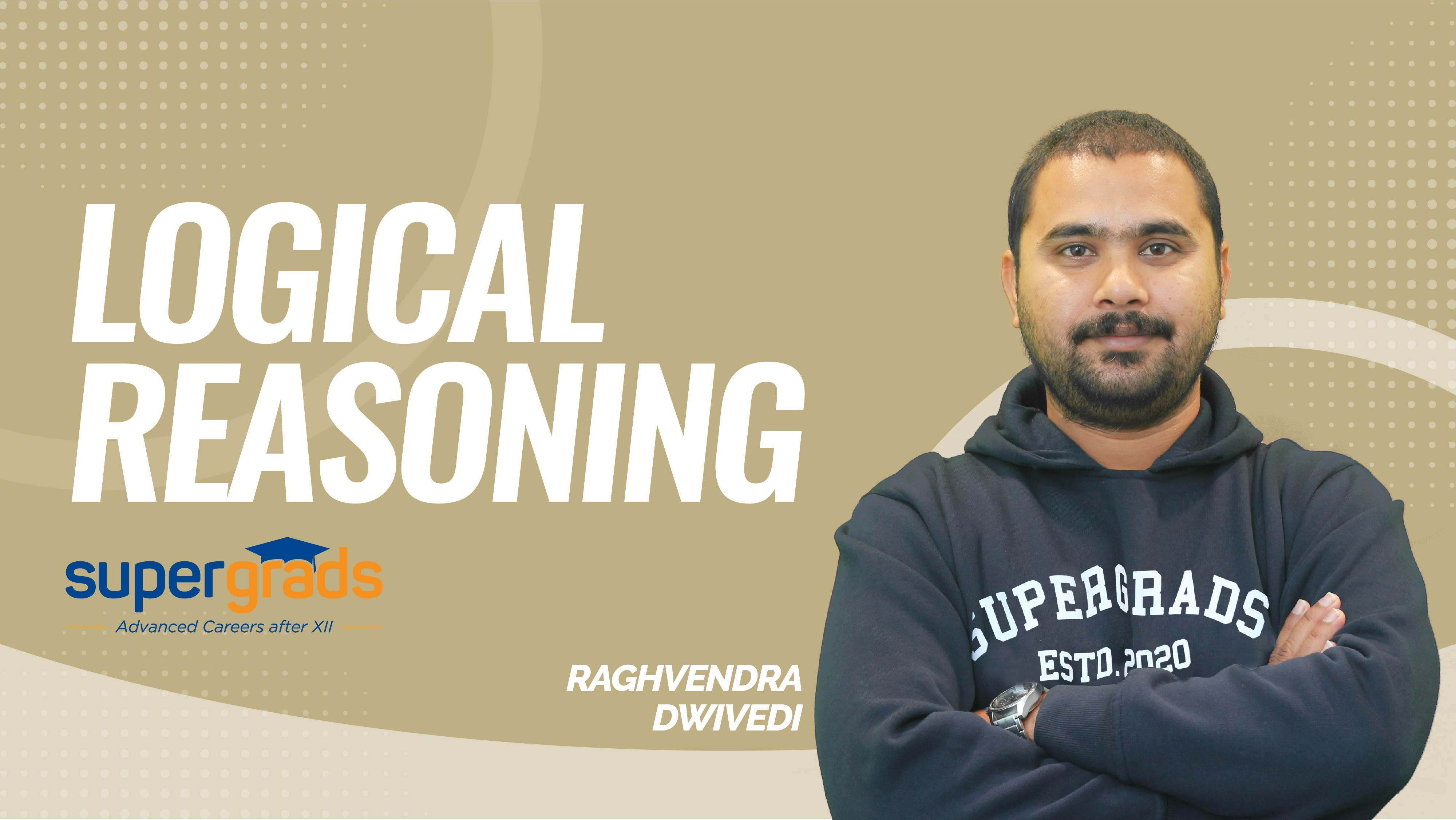 SuperGrads | Logical Reasoning | Input and Output | By Raghvendra Sir