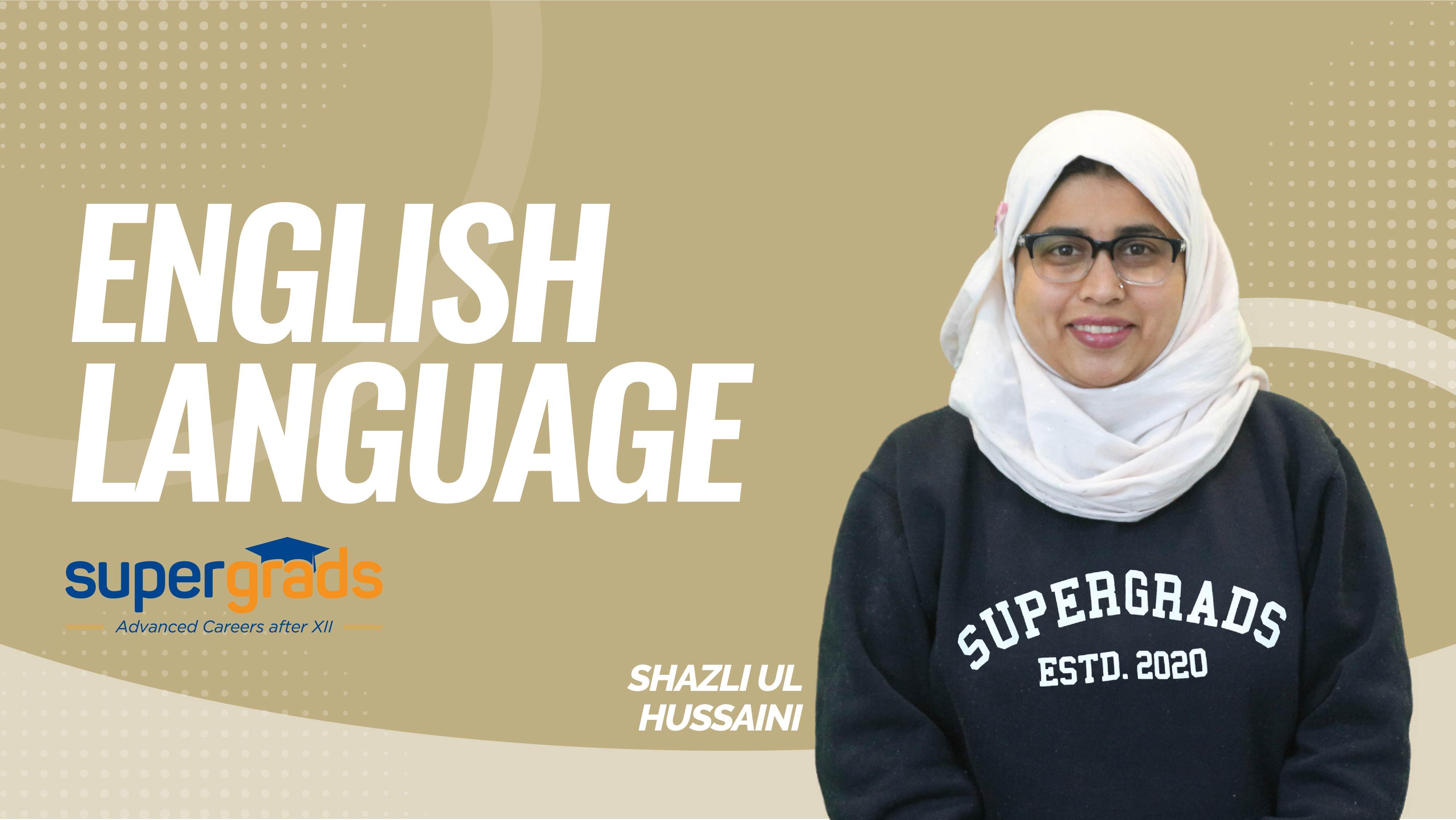 SuperGrads | English Language By Shazli Ma'am