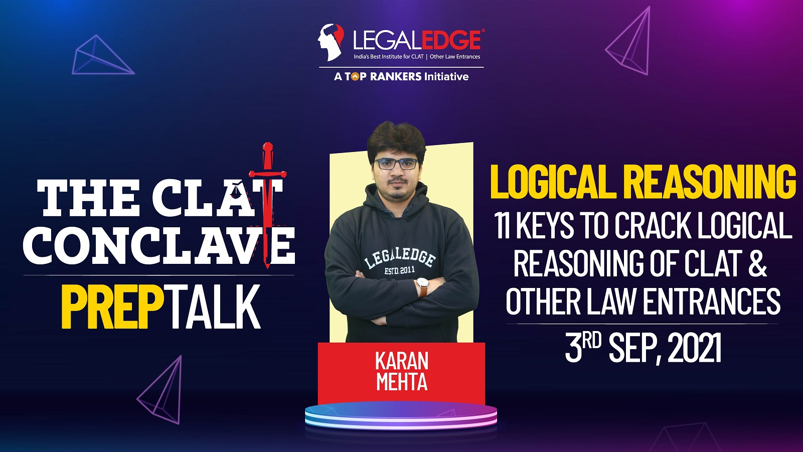 11 Keys to Crack Logical Reasoning of CLAT & Other Law Entrances   By Karan Sir