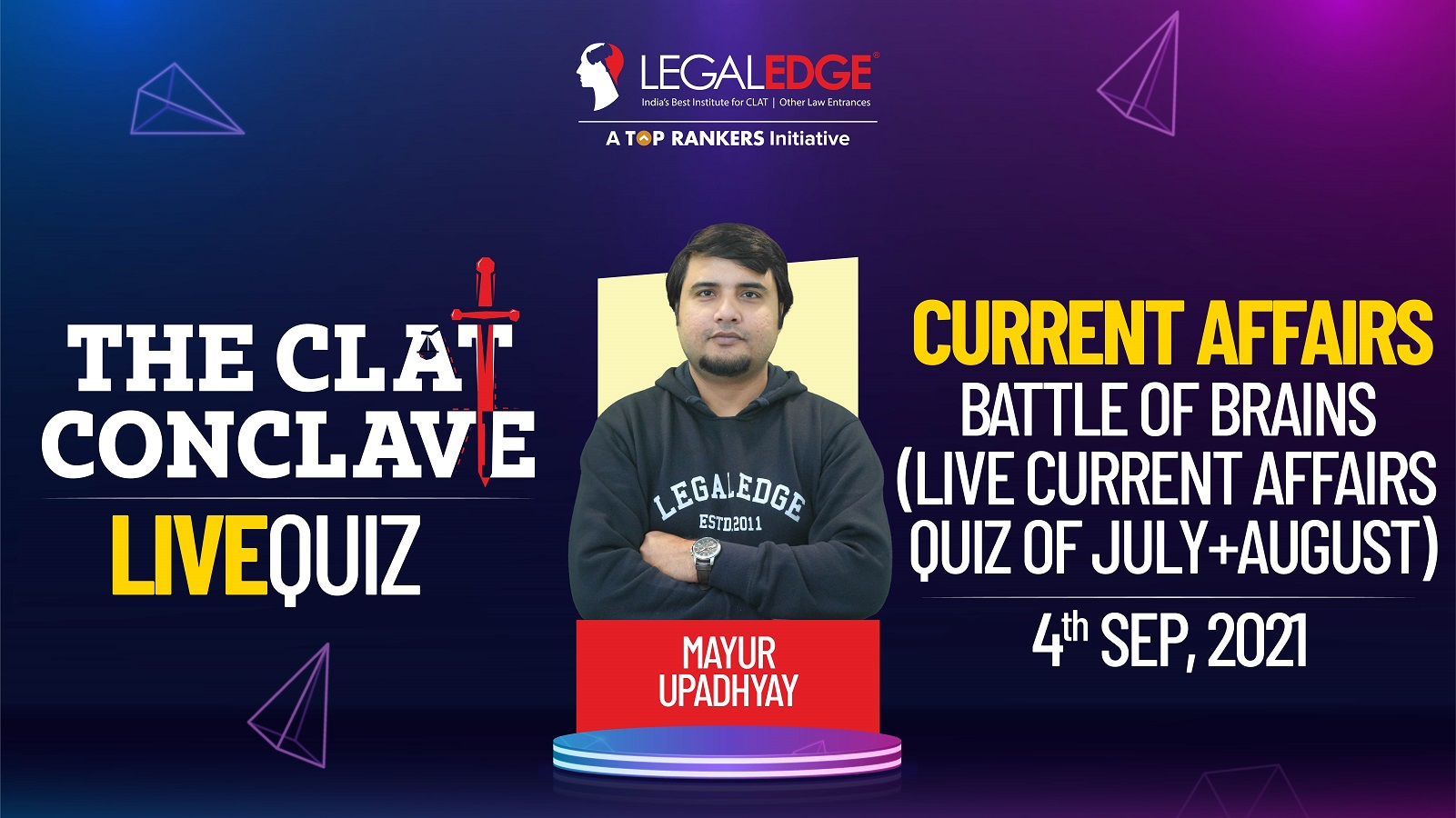 Battle of Brains (Live Current Affairs Quiz of July+August)    By Mayur Sir