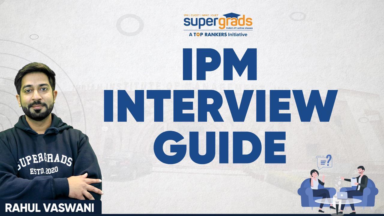 SuperGrads | IPM Interview Guide