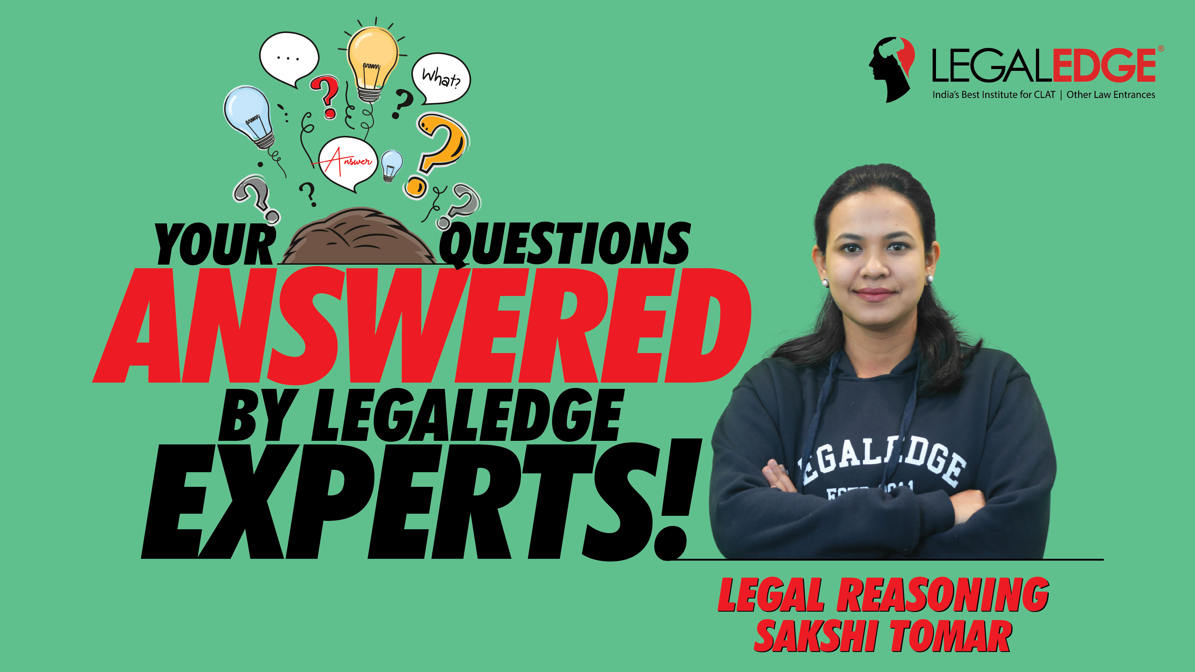 Your Questions Answered! | Legal Reasoning | by Sakshi Ma'am